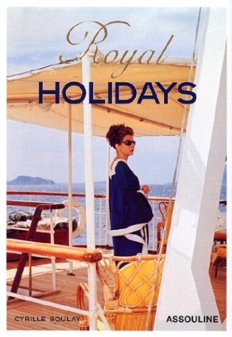 Royal Holidays par Cyrille Boulay