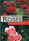 Le grand livre des roses par Rosamel