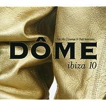 Vol. 10-Dome Ibiza by Dome Ibiza