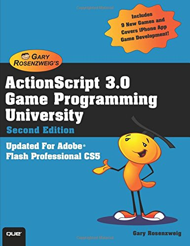 ActionScript 3.0 Game Programming University (2nd Edition)