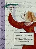 Scarica Libro L Uccel Belverde e altre fiabe italiane Ediz illustrata (PDF,EPUB,MOBI) Online Italiano Gratis