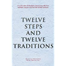 Twelve Steps and Twelve Traditions (English Edition)