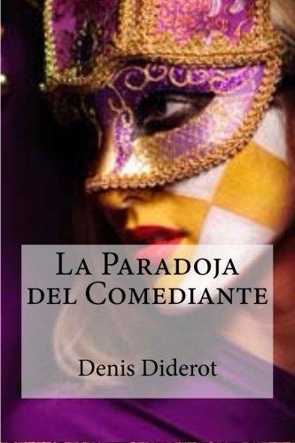 La Paradoja del Comediante por Denis Diderot