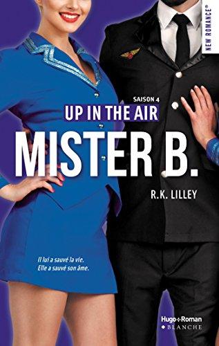 Mister B Up in the air Saison 4 par [Lilley, R k]