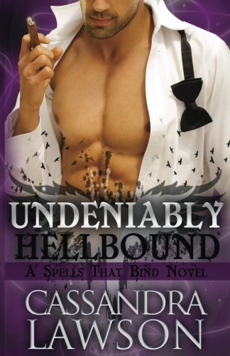 Undeniably Hellbound: Volume 4 (Spells That Bind)