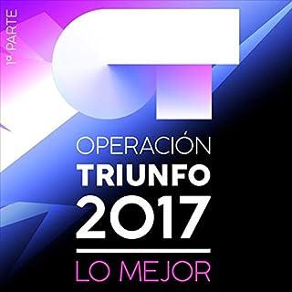 Operación Triunfo 2017: Lo Mejor (Parte 1) by Varios (B077P8GGXK) | Amazon price tracker / tracking, Amazon price history charts, Amazon price watches, Amazon price drop alerts