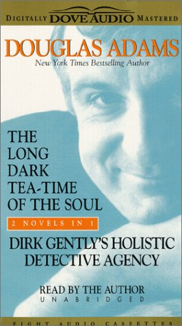 The Long Dark Tea-Time of the Soul/Dirk Gently's Holistic Detective Agency