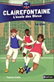 """Afficher """"Clairefontaine n° 2 Le choc"""""""