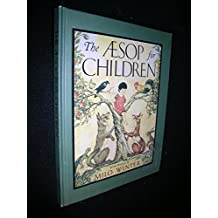 The Aesop for Children by Aesop (1999-11-23)