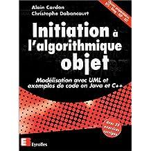 Initiation à l'algorithmique Objet : Modélisation avec UML et exemples de code Java et C++