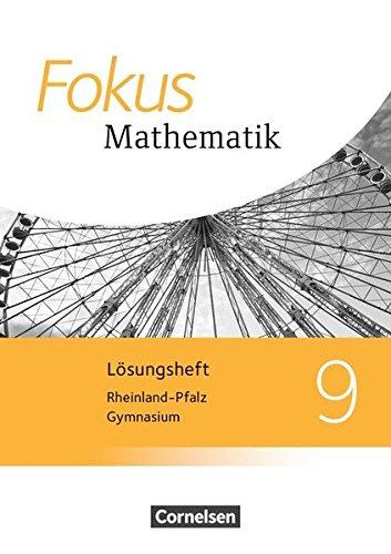 Fokus Mathematik - Rheinland-Pfalz - Ausgabe 2015: 9. Schuljahr - Lösungen zum Schülerbuch