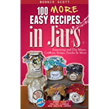 100 More Easy Recipes in Jars (English Edition)