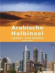 Arabische Halbinsel: Länder und Städte