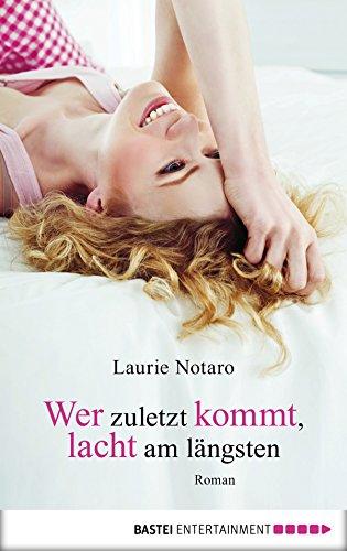 wer-zuletzt-kommt-lacht-am-langsten-roman-german-edition