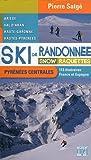 Ski de randonnée, snow, raquettes : Pyrénées centrales