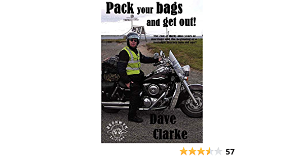 Pack Your Bags And Get Out Amazon Co Uk Clarke David Morris Bernadette Harding Esther 9780956299345 Books