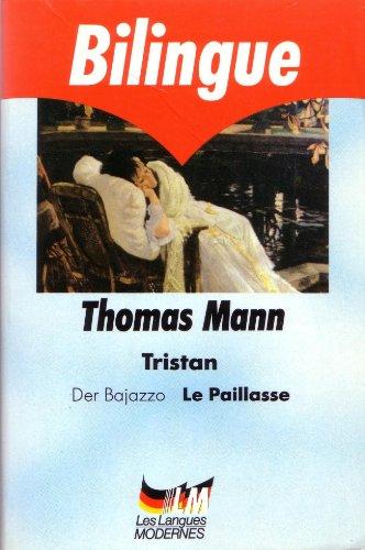 Tristan, Le Paillasse - Der Bajazzo (édition bilingue français/allemand)
