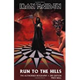 Run to the Hills, English edition: The Authorised Biography of Iron Maiden