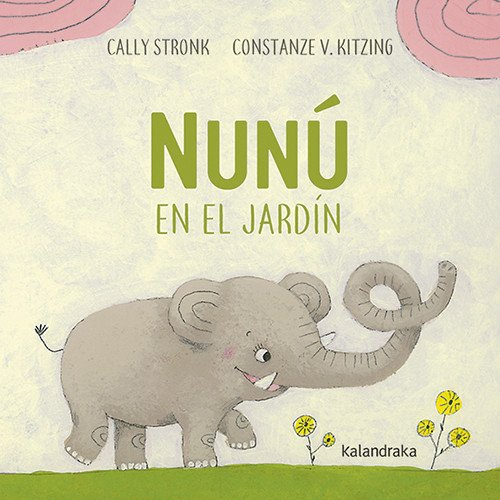 Nunú en el jardín (libros para soñar)