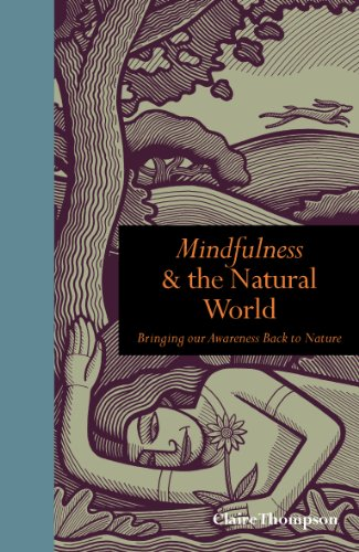 mindfulness-and-the-natural-world-bringing-our-awareness-back-to-nature