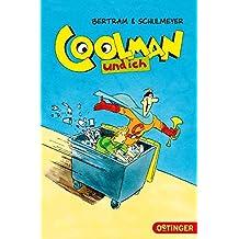 Coolman und ich: Band 1