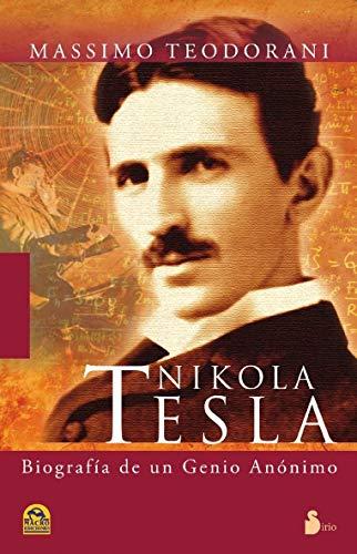Nikola Tesla: vida y descubrimientos del más genial inventor del siglo XX (2011) por MASSIMO TEODORANI