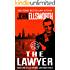 The Lawyer (Michael Gresham Legal Thrillers Book 1) (English Edition)