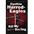 Kill My Darling (Bill Slider Mysteries Book 14)