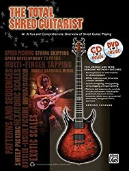 The Total Shred Guitarist: A Fun and Comprehensive Overview of Shred Guitar Playing , Book, CD & DVD (The Total Guitarist) by German Schauss (2012-11-01)