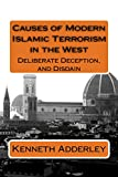 Causes of Modern Islamic Terrorism in the West