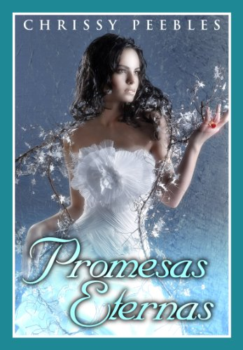 Promesas Eternas por Chrissy Peebles