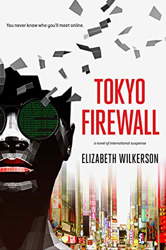 Tokyo Firewall: a gripping psychological thriller (English Edition)