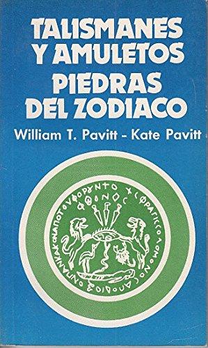 TALISMANES Y AMULETOS. PIEDRAS DEL ZODIACO