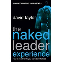 The Naked Leader Experience