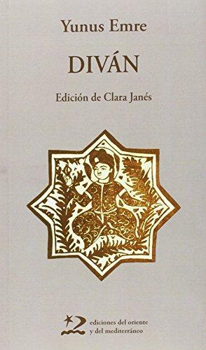 Diván (Poesía del Oriente y del Mediterráneo) por Yunus Emre