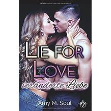 Lie for Love: Veränderte Liebe