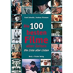Die 100 besten Filme aller Zeiten: Die Liste aller Listen