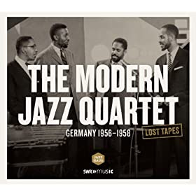 The Modern Jazz Quartet (Recorded Germany 1956-1958)