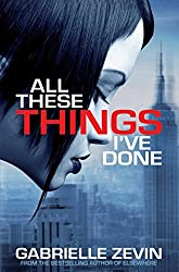 All These Things I've Done (Birthright Trilogy)