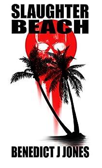 Slaughter Beach: Dark Minds Novellas by [Jones, Benedict]