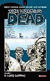 The Walking Dead vol. 2 - Il lungo cammino