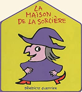 """Afficher """"La maison de la sorcière"""""""