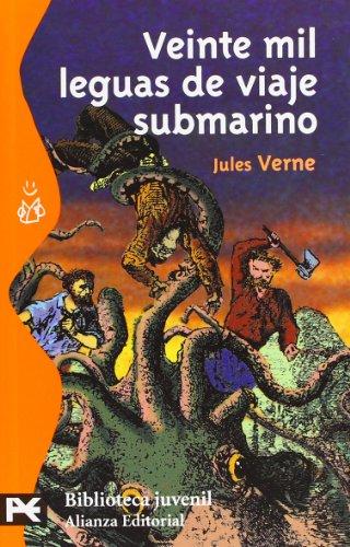 Veinte mil leguas de viaje submarino (El Libro De Bolsillo - Bibliotecas Temáticas - Biblioteca Juvenil) por Jules Verne