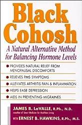 Black Cohosh: Nature's Versatile Healer by James B. La Valle (2000-08-06)