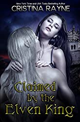 Claimed by the Elven King: The Complete Edition