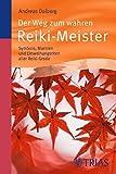 Der Weg zum wahren Reiki-Meister (Amazon.de)