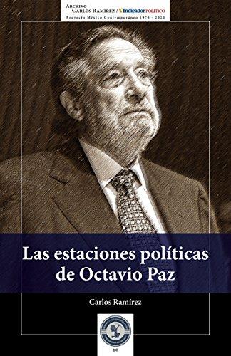Las estaciones políticas de Octavio Paz