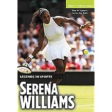 Serena Williams (Legends in Sports)