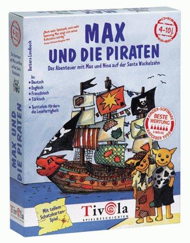 Tivola Max und die Piraten. Das Abenteuer mit Max und Nina auf der Santa Wackelzahn