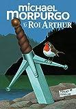 Le roi Arthur / adaptation Michaël Morpurgo   Morpurgo, Michael. Auteur
